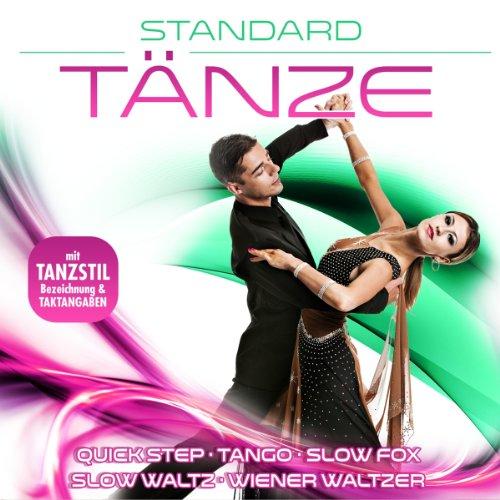 Standard Tänze - 40 Tanzhits inkl. Tanzstilbezeichnung & Taktangaben