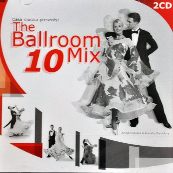 Casa Musica - The Ballroom Mix 10